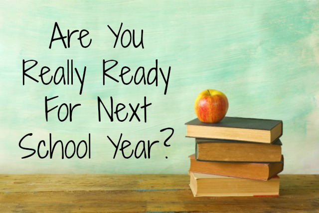 are you ready for next school year