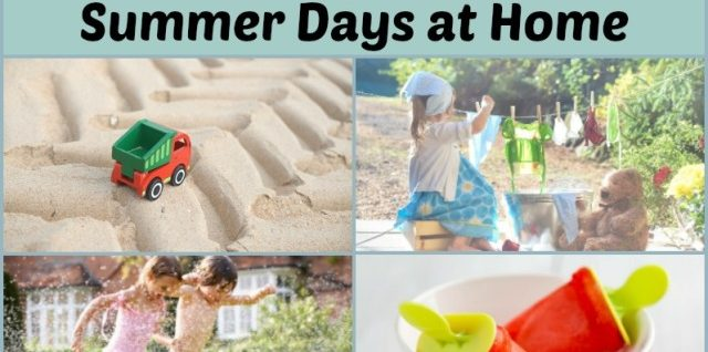 12 Ideas for Fun Summer Days at Home