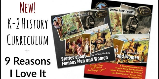 New K-2 History Curriculum + 9 Reasons I Love It